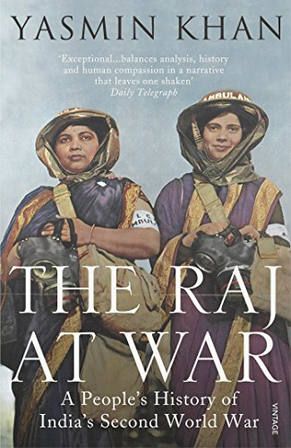 9780099542278: The Raj at War: A People's History of India's Second World War