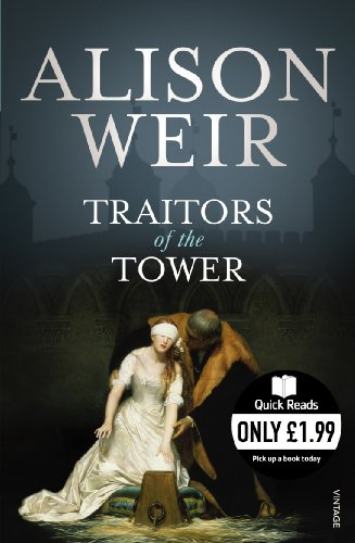 9780099542285: Traitors of the Tower (Quick Reads)