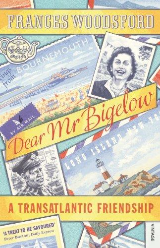 9780099542292: Dear Mr Bigelow: A Transatlantic Friendship