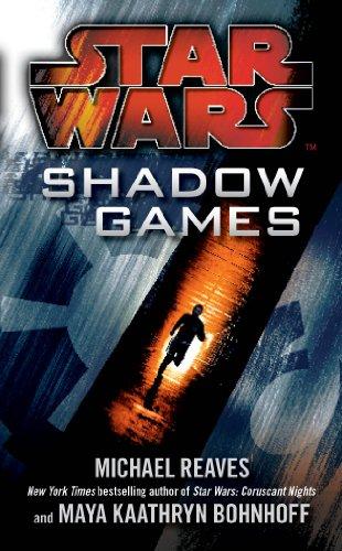 9780099542834: Shadow Games. by Michael Reaves, Maya Kaathryn Bohnhoff (Star Wars)