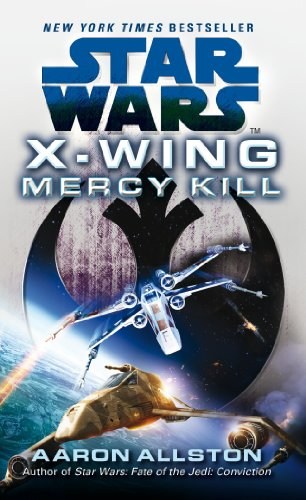 9780099542858: Star Wars: X-wing: Mercy Kill