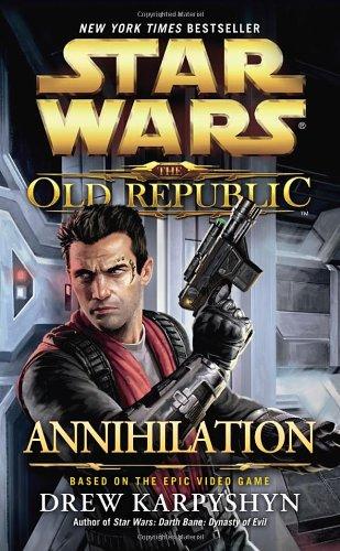 9780099542896: Star Wars: The Old Republic: Annihilation