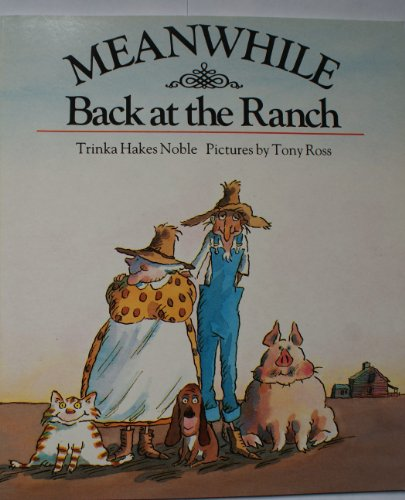 9780099542902: Meanwhile Back at the Ranch