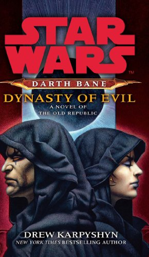 9780099542957: Dynasty of Evil: A Novel of the Old Republic (Star Wars)