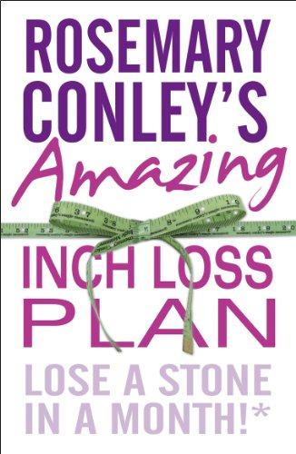 9780099543145: Rosemary Conley's Amazing Inch Loss Plan: Lose a Stone in a Month