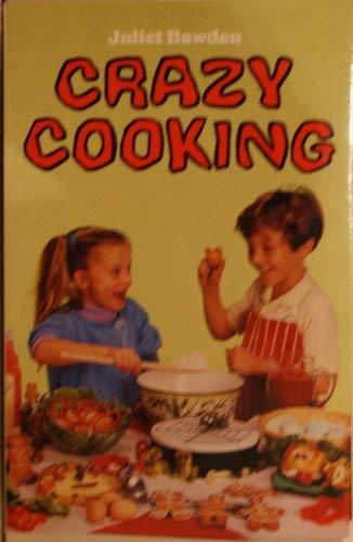 9780099543305: Crazy Cooking