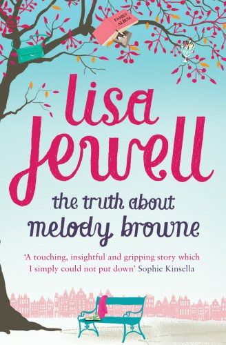 The Truth About Melody Browne: Jewell, Lisa