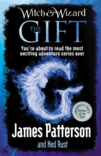 9780099543732: Witch & Wizard: The Gift