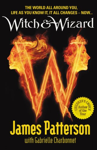 9780099543749: Witch & Wizard. James Patterson with Gabrielle Charbonnet