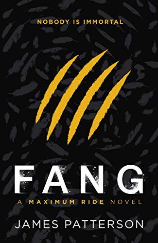 9780099543763: Maximum Ride: Fang