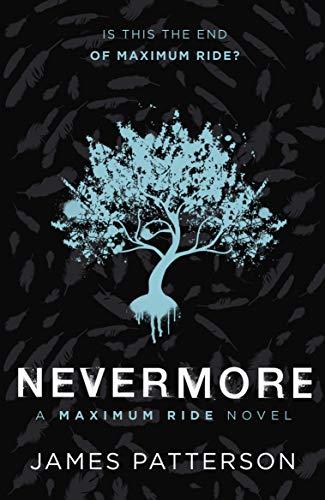 9780099544135: Maximum Ride: Nevermore