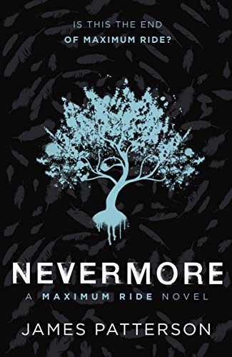9780099544135: Maximum Ride: Nevermore