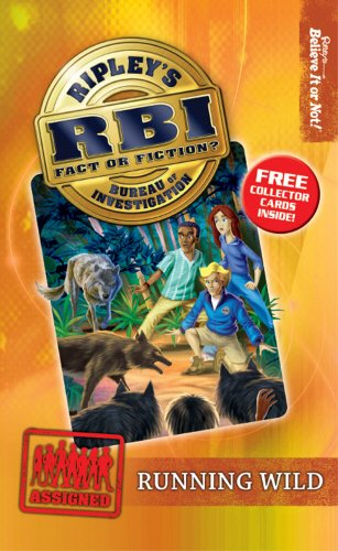 9780099544265: Running Wild (Ripley's Bureau of Investigation (RBI))