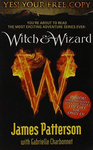 9780099544487: Witch & Wizard: The Amazing New Adventure