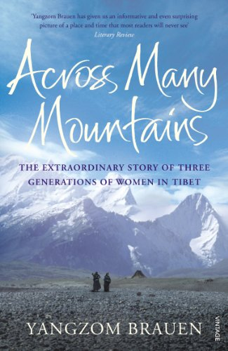9780099546030: Across Many Mountains: Three Daughters of Tibet