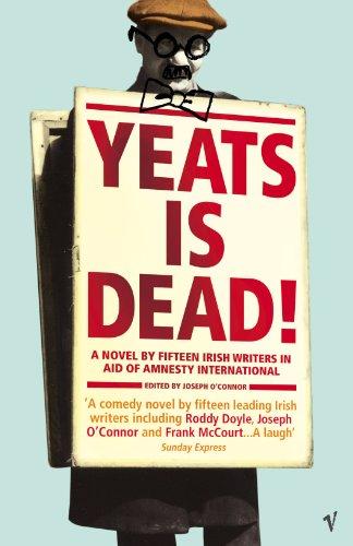9780099546177: Yeats Is Dead