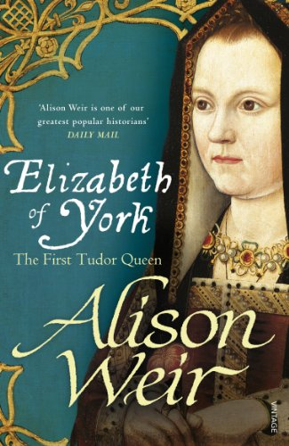 9780099546474: Elizabeth of York