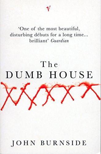 9780099546528: The Dumb House