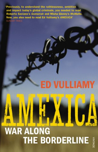 9780099546566: Amexica: War Along the Borderline