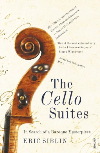 9780099546788: The Cello Suites: In Search of a Baroque Masterpiece