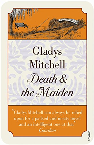 Death and the Maiden (Vintage Classic Crime): Mitchell, Gladys