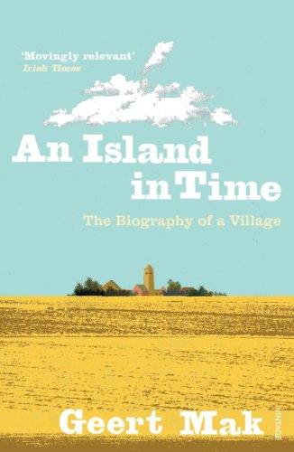 9780099546863: An Island in Time: The Biography of a Village