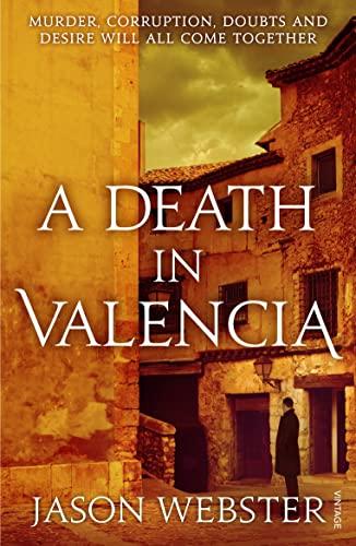 A Death in Valencia: (Max CÃ Â¡mara 2): Webster, Jason