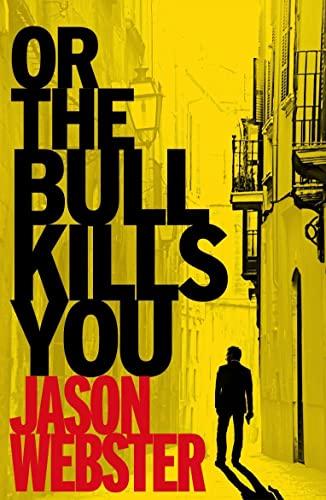 9780099546962: Or the Bull Kills You (Max Camara)