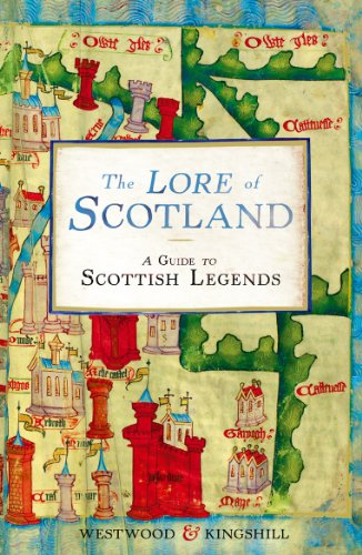 9780099547167: The Lore of Scotland: A guide to Scottish legends