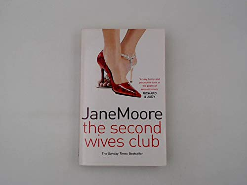 9780099547471: The Second Wives Club