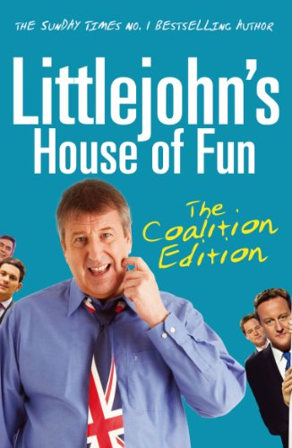 9780099547563: Littlejohn's House of Fun: The Coalition Edition.