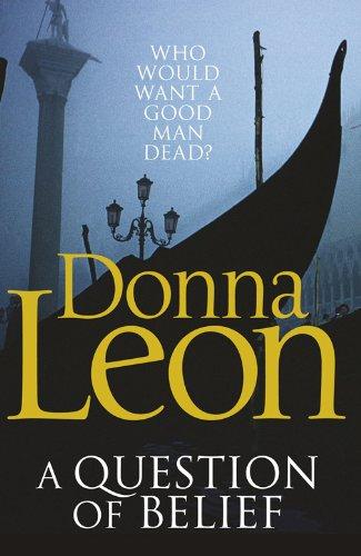9780099547624: A Question of Belief: (Brunetti 19)