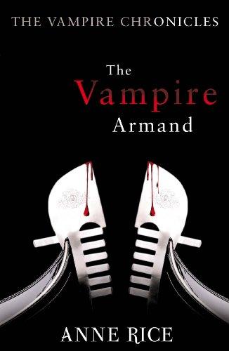 9780099548140: The Vampire Armand: The Vampire Chronicles 6