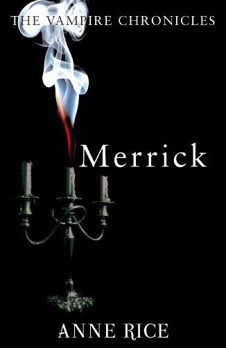 9780099548164: Merrick (The Vampire Chronicles)
