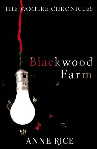 9780099548171: Blackwood Farm: The Vampire Chronicles 9 (Paranormal Romance)