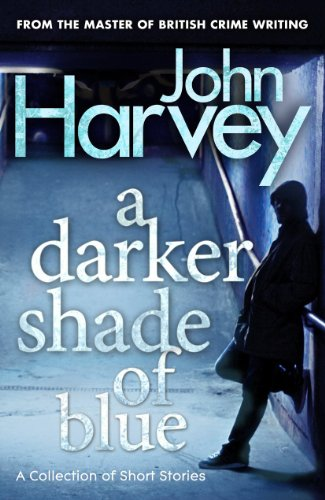 9780099548232: A Darker Shade of Blue: A Collection of Short Stories