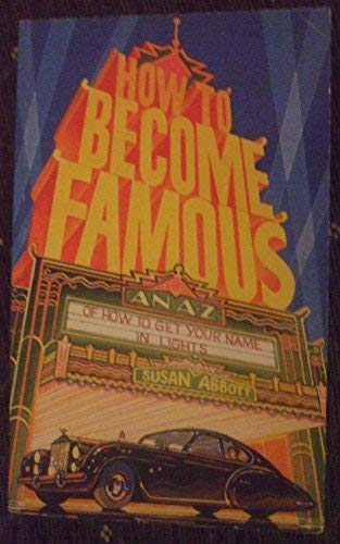 9780099548508: How to Become Famous (Beaver Books)