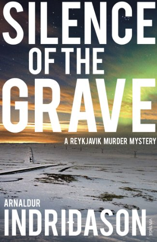9780099548553: Silence Of The Grave (Reykjavik Murder Mysteries 2)