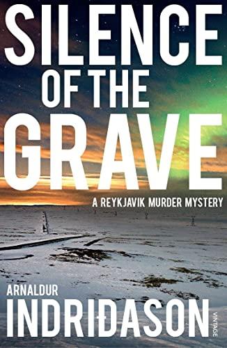 9780099548553: Silence of the Grave: A Reykjavik Murder Mystery