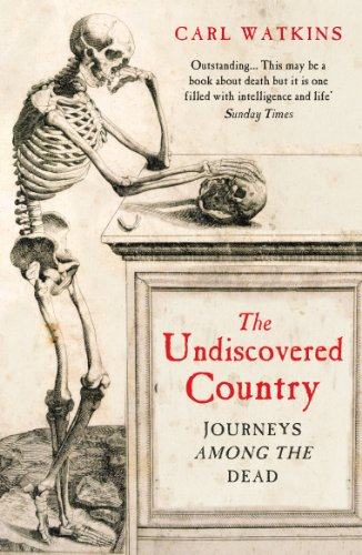 9780099548584: The Undiscovered Country: Journeys Among the Dead