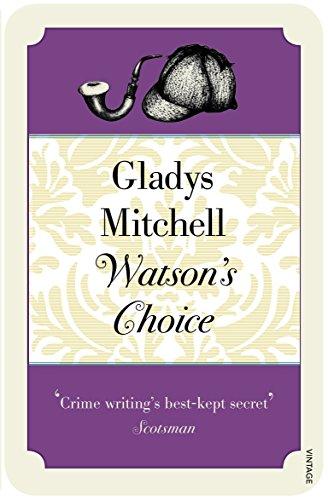 Watson's Choice (Mrs Bradley): Gladys Mitchell
