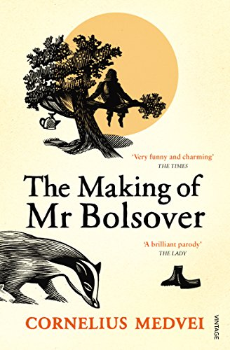 9780099548690: The Making Of Mr Bolsover