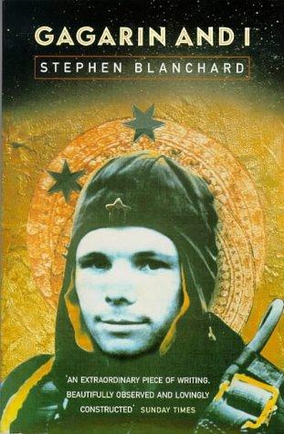 9780099548713: Gagarin and I
