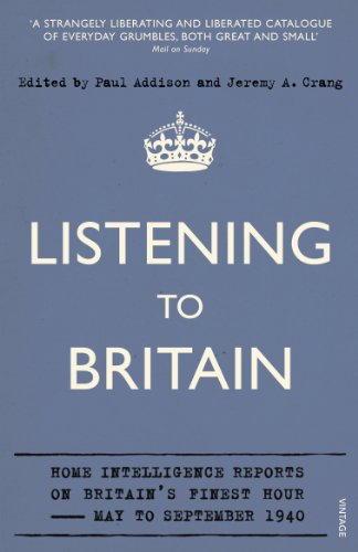 9780099548744: Listening to Britain: Home Intelligence Reports on Britain's Finest Hour—May-September 1940