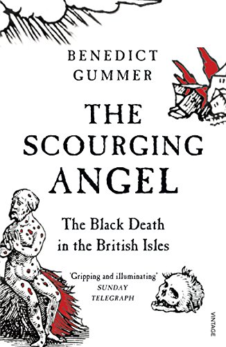 9780099548836: The Scourging Angel: The Black Death in the British Isles