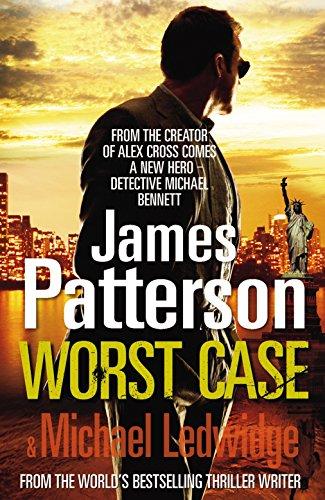 9780099549536: Worst Case: A Detective Michael Bennett Novel
