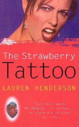 9780099549574: The Strawberry Tattoo