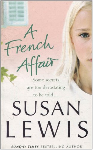 9780099549727: A French Affair