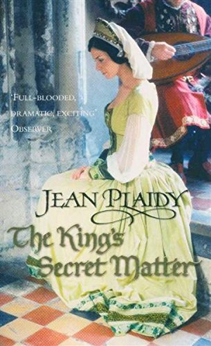 The King's Secret Matter (0099549867) by Jean Plaidy