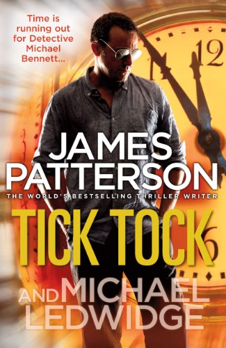 Tick, Tock. James Patterson & Michael Ledwidge (9780099550020) by Patterson, James